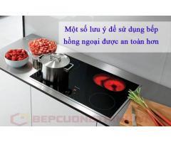 Một số lưu ý để sử dụng bếp hồng ngoại được an toàn